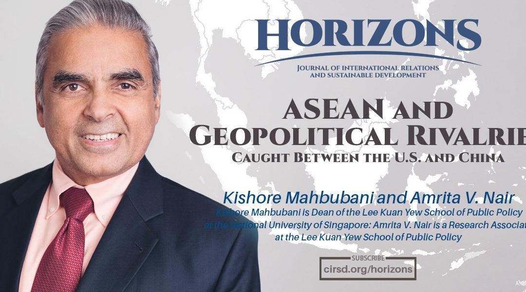 ASEAN and Geopolitical Rivalries – CIRSD