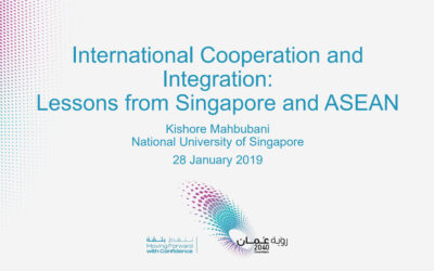 International Cooperation and  Integration: Lessons from Singapore and ASEAN